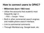 how to connect users to opac