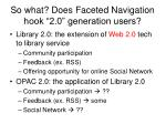 so what does faceted navigation hook 2 0 generation users
