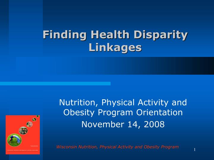 finding health disparity linkages n.