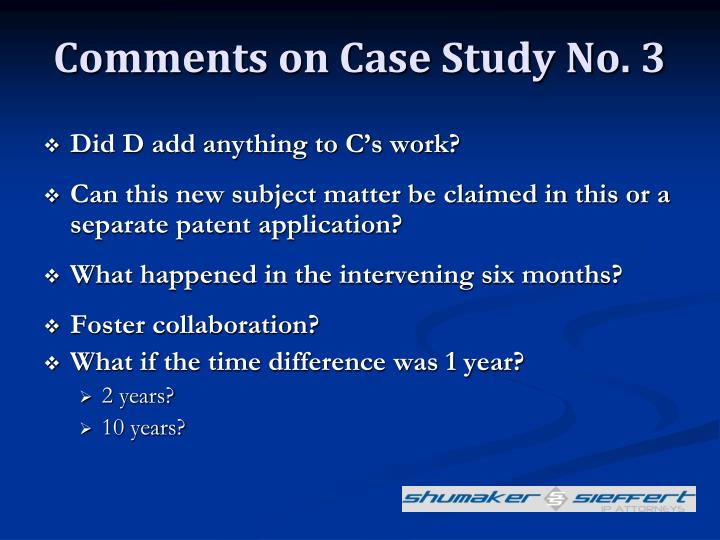 Comments on Case Study No. 3