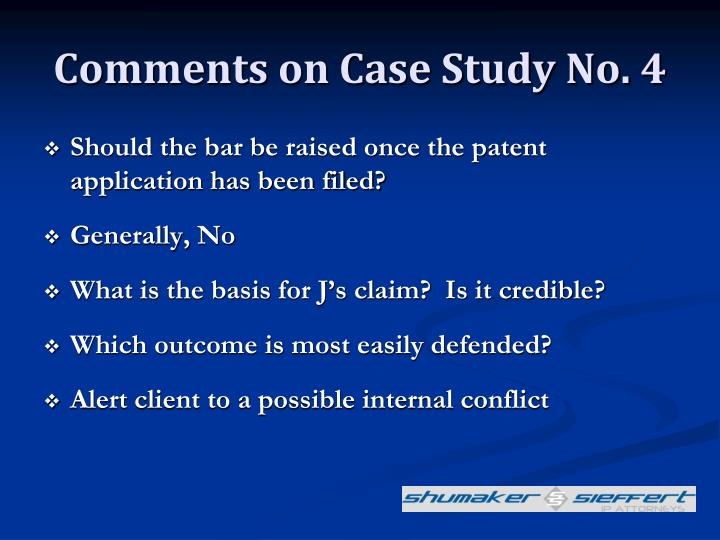 Comments on Case Study No. 4
