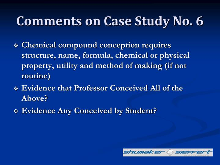 Comments on Case Study No. 6