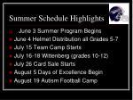 summer schedule highlights