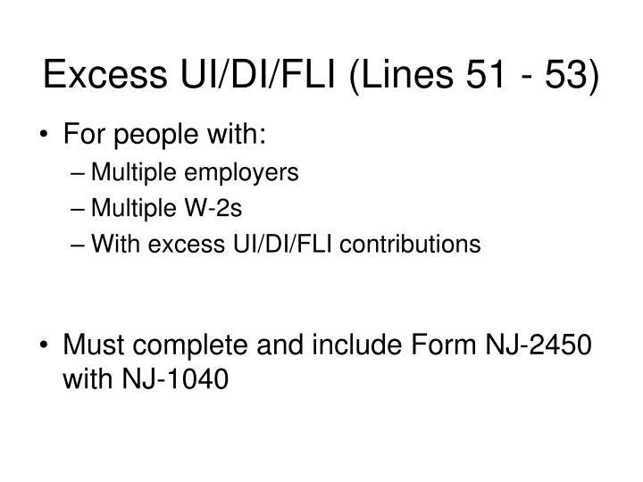 Excess UI/DI/FLI (Lines 51 - 53)