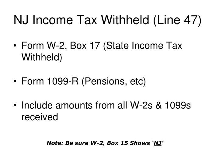 NJ Income Tax Withheld (Line 47)