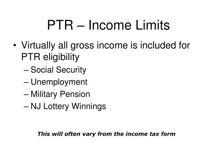 PTR – Income Limits