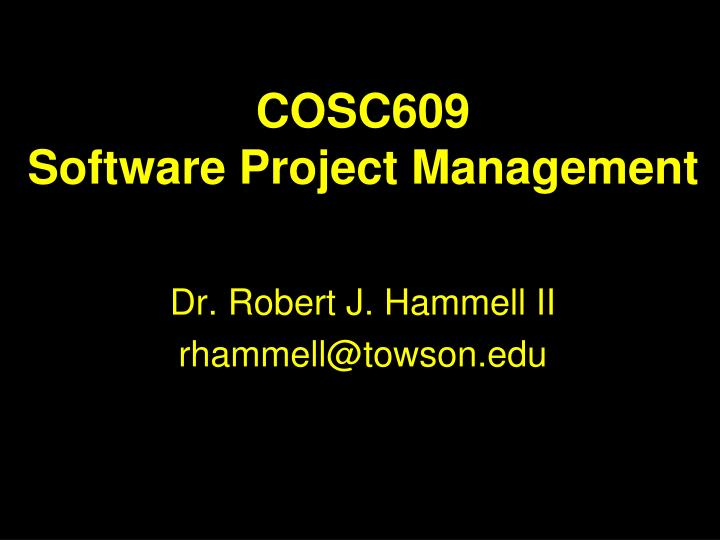 cosc609 software project management n.