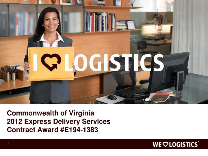 commonwealth of virginia 2012 express delivery services contract award e194 1383 n.