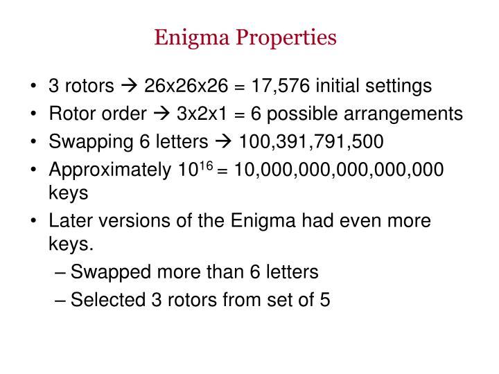 Enigma Properties