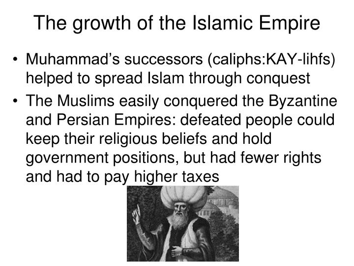 The growth of the islamic empire