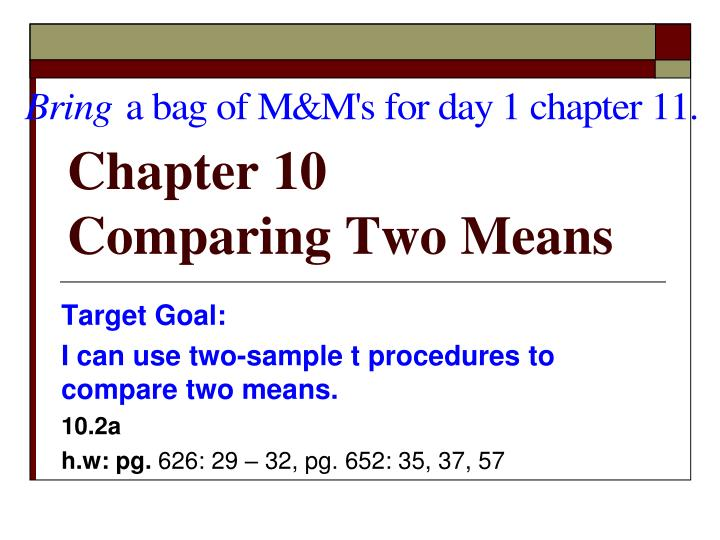 chapter 10 comparing two means n.