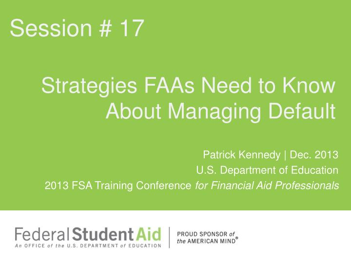 strategies faas need to know about managing default n.