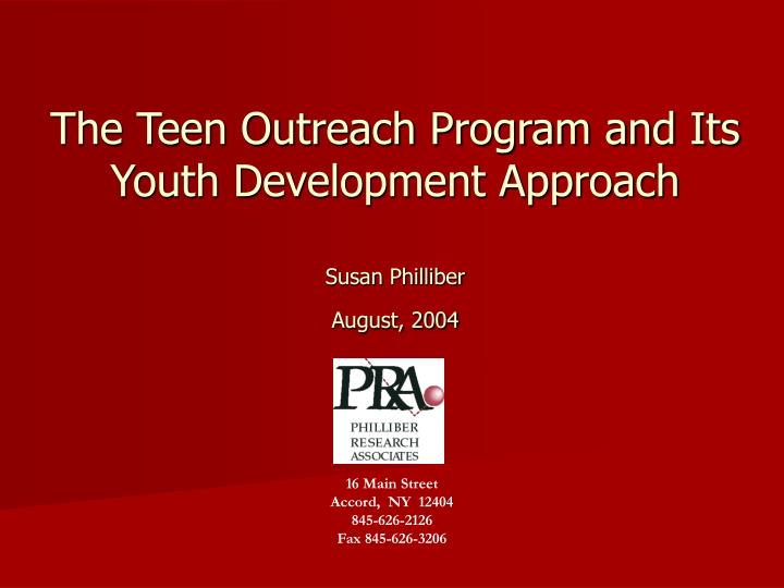 the teen outreach program and its youth development approach n.