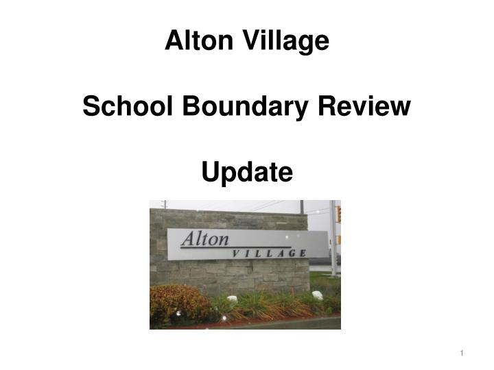 alton village school boundary review update n.