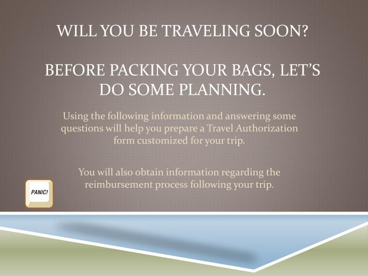will you be traveling soon before packing your bags let s do some planning n.