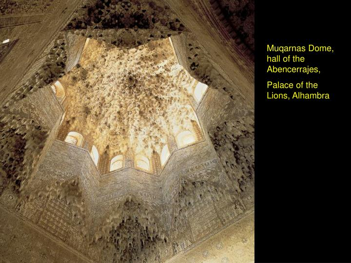 Muqarnas Dome, hall of the Abencerrajes,