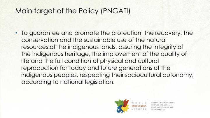 Main target of the Policy (PNGATI)