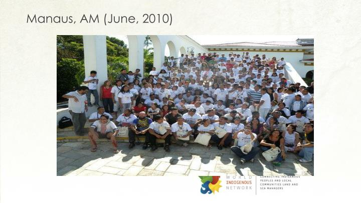 Manaus, AM (June, 2010)