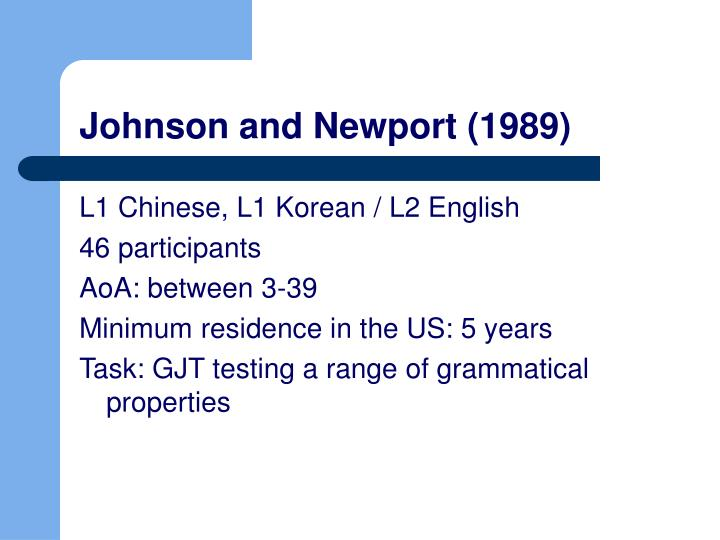 Johnson and Newport (1989)