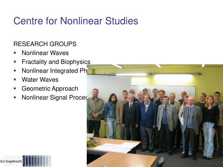 Centre for Nonlinear Studies