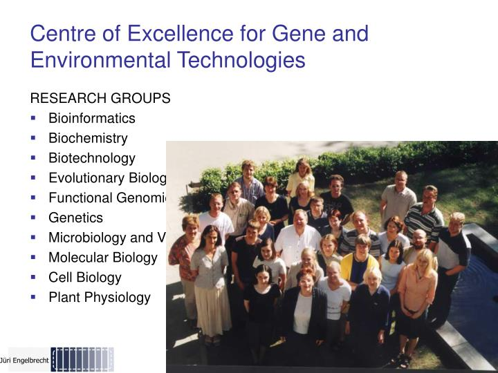 Centre of Excellence for Gene and Environmental Technologies