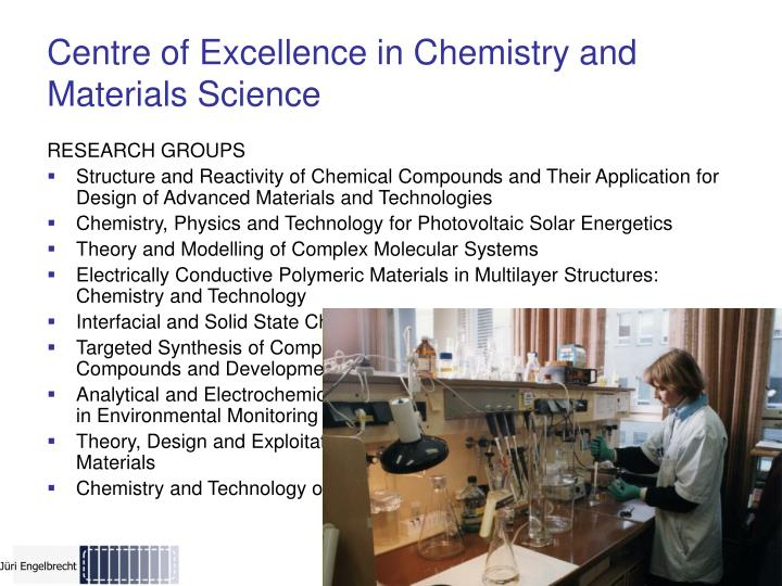 Centre of Excellence in Chemistry and Material
