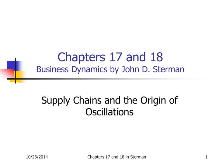 chapters 17 and 18 business dynamics by john d sterman n.