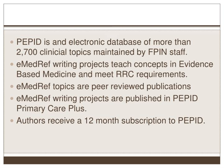 PEPID is and electronic database of more than 2,700