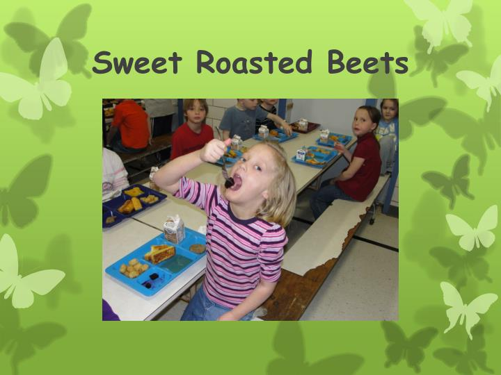 Sweet Roasted Beets