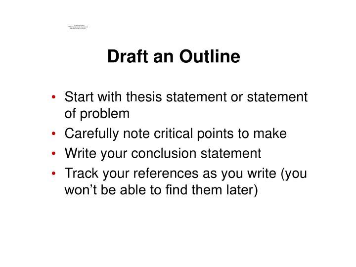 Draft an Outline