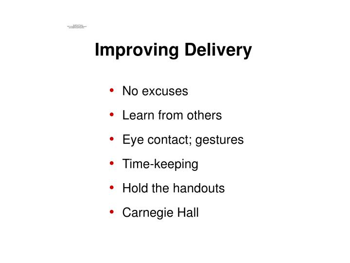 Improving Delivery
