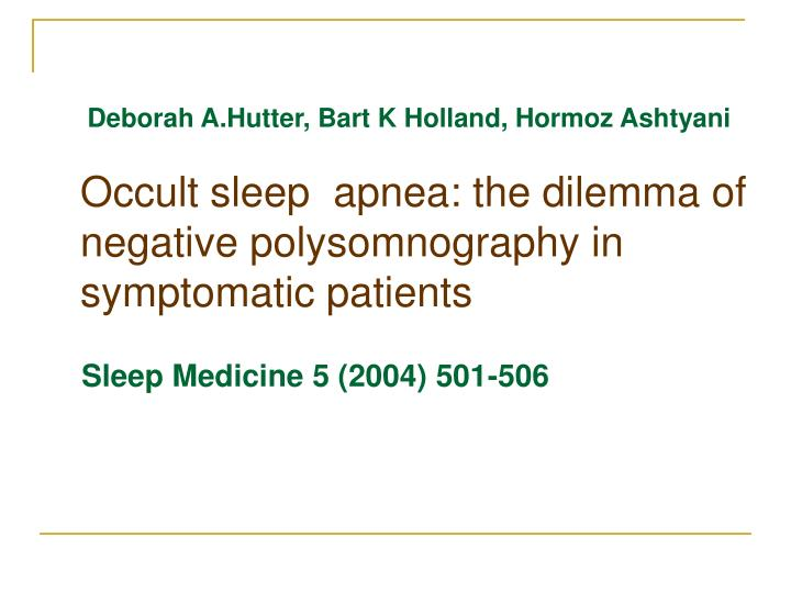 occult sleep apnea the dilemma of negative polysomnography in symptomatic patients n.