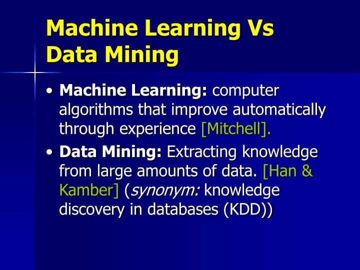 Machine Learning Vs