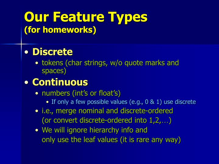 Our Feature Types