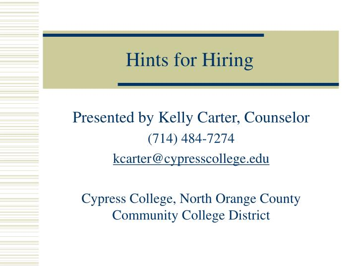Hints for hiring