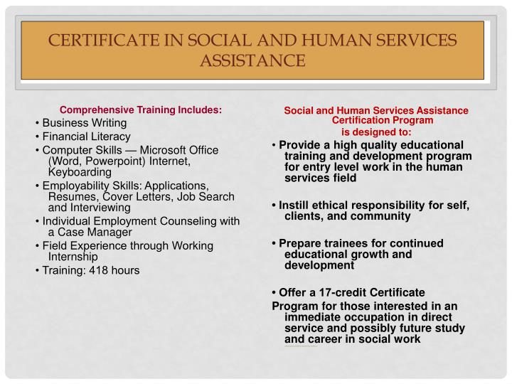 CERTIFICATE IN SOCIAL AND HUMAN SERVICES ASSISTANCE
