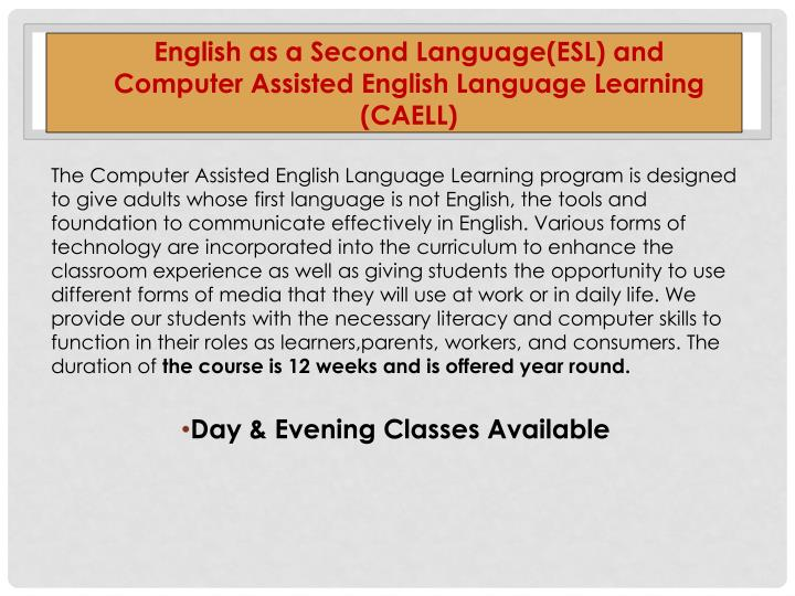 English as a Second Language(ESL) and