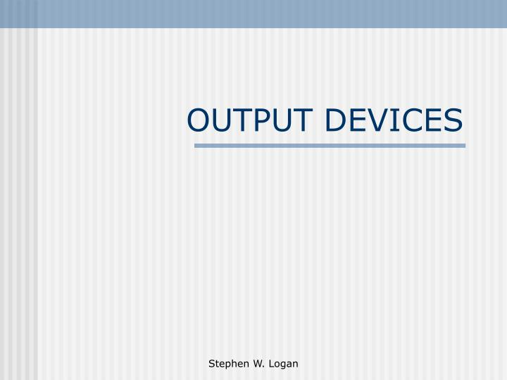 output devices n.