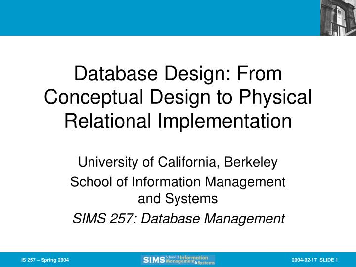 database design from conceptual design to physical relational implementation n.