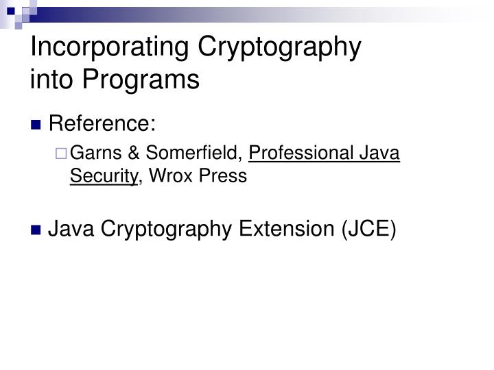 Incorporating Cryptography