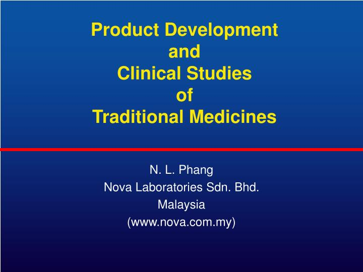 product development and clinical studies of traditional medicines n.
