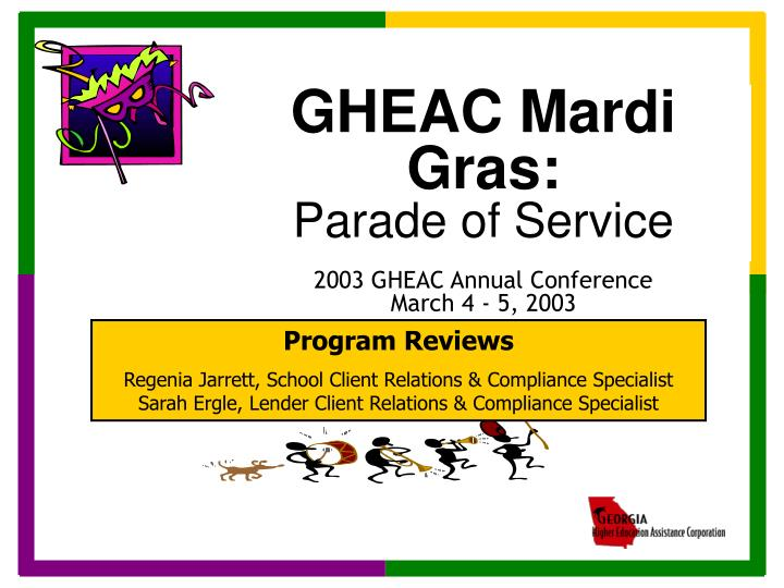 Gheac mardi gras parade of service 2003 gheac annual conference march 4 5 2003