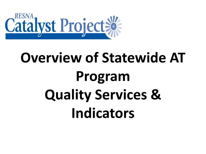 overview of statewide at program quality services indicators n.