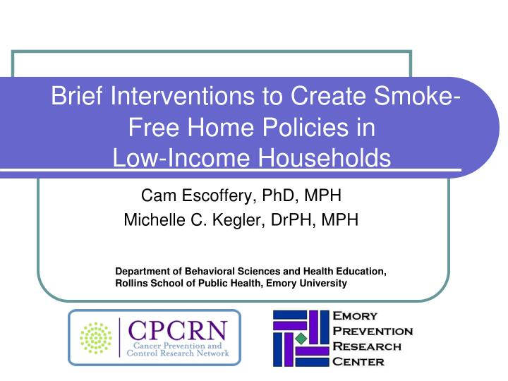 brief interventions to create smoke free home policies in low income households n.