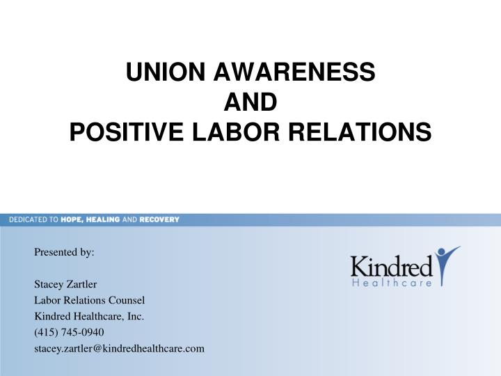 union awareness and positive labor relations n.