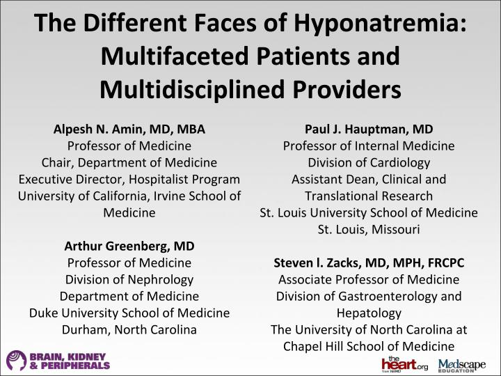 the different faces of hyponatremia multifaceted patients and multidisciplined providers n.