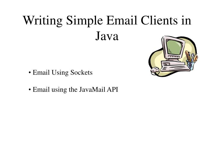 writing simple email clients in java n.