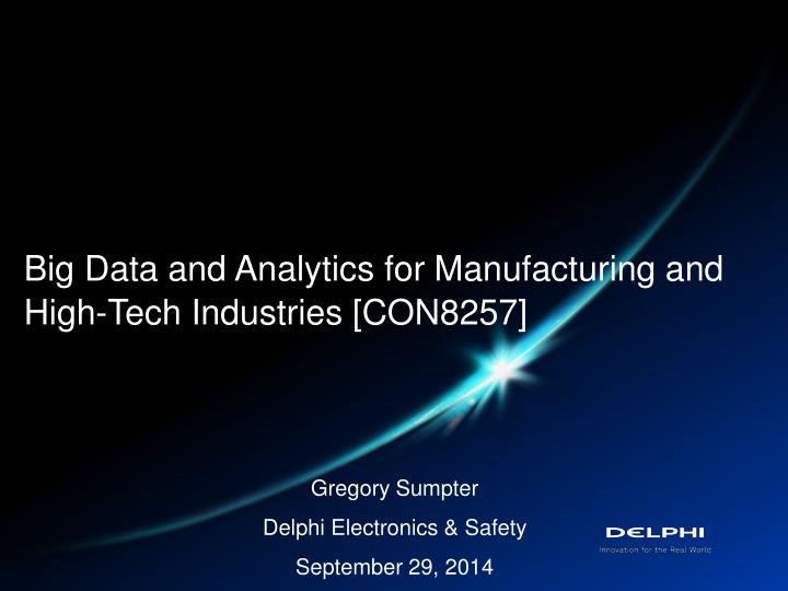 big data and analytics for manufacturing and high tech industries con8257 n.