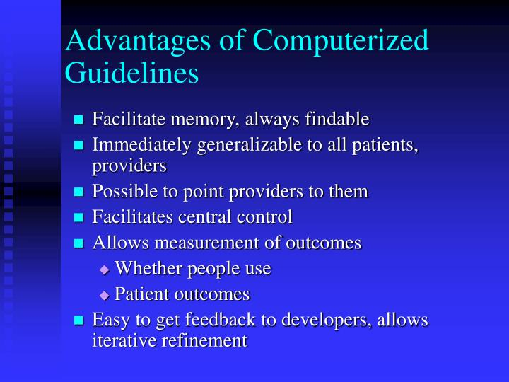 Advantages of Computerized Guidelines