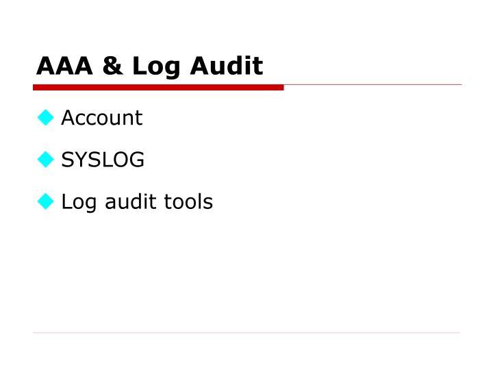 AAA & Log Audit